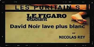 """Presse   """"Les Puritains"""" de David Noir   Le Figaro étudiant   David Noir lave plus blanc"""