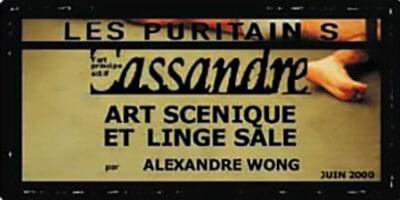 Cassandre | Alexandre Wong | Art scénique et linge sale