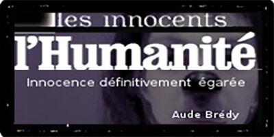 L'Humanité | Aude Brédy | Innocence définitivement égarée