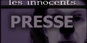 "La presse de ""Les Innocents"" de David Noir"