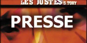 """La presse de """"Les Justes-story"""" de David Noir"""
