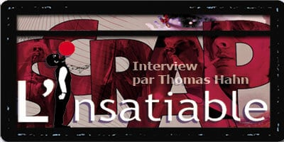 L'Insatiable.org | Thomas Hahn | Interview