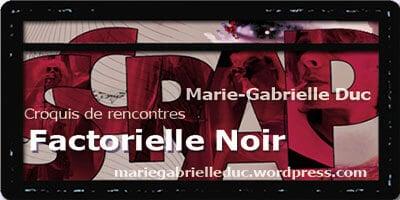 Croquis de rencontres | Marie-Gabrielle Duc | Factorielle Noir