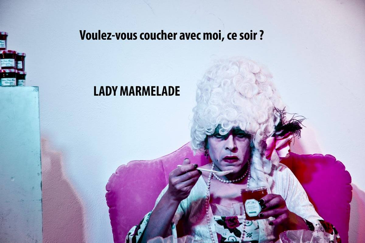 "Lady Marmelade | ""Les Camps de l'Amor"" 