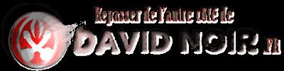 Sortie des méandres du site de David Noir
