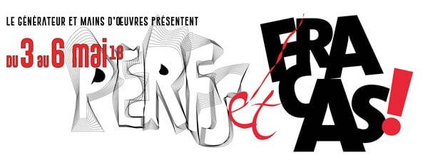Perfs et Fracas | Le Générateur | Mains d'œuvres | Conception graphique : Birgit Brendgen