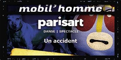 paris art |Mobil'Homme | un accident